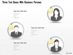 Business Diagram Three Text Boxes With Business Persons Presentation Template