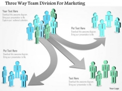 Business Diagram Three Way Team Division For Marketing Presentation Template