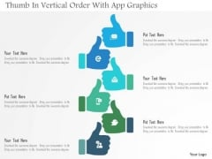 Business Diagram Thumb In Vertical Order With App Graphics Presentation Template