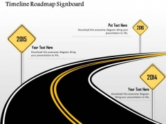 Business Diagram Timeline Roadmap Signboard Image Presentation Template