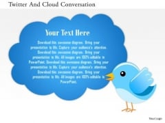 Business Diagram Twitter And Cloud Conversation Presentation Template