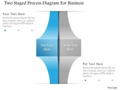 Business Diagram Two Staged Process Diagram For Business Presentation Template