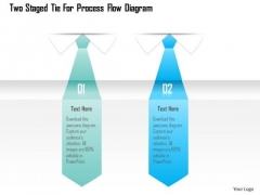 Business Diagram Two Staged Tie For Process Flow Diagram Presentation Template