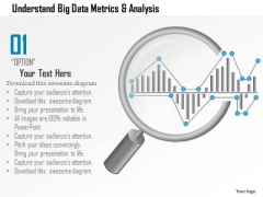 Business Diagram Understand Big Data Metrics And Analysis Showing By Magnifying Glass Ppt Slide