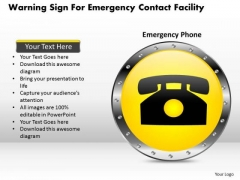 Business Diagram Warning Sign For Emergency Contact Facility Presentation Template