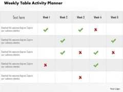 Business Diagram Weekly Table Activity Planner Presentation Template