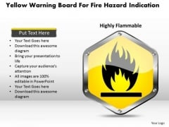 Business Diagram Yellow Warning Board For Fire Hazard Indication Presentation Template