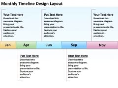 Business Diagrams Templates Monthly Timeline Design Laypout PowerPoint Slides