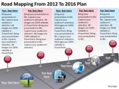 Business Entity Diagram Road Mapping From 2012 To 2016 Plan PowerPoint Slides