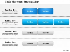 Business Framework Table Placement Strategy Map PowerPoint Presentation