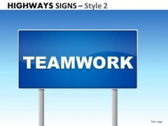 Business Highways Signs 2 PowerPoint Slides And Ppt Diagram Templates