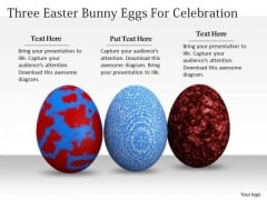 Business Integration Strategy Three Easter Bunny Eggs For Celebration Success Images