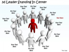 Business Intelligence Strategy 3d Leader Standing Center Concept Statement