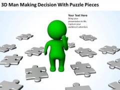 Business Life Cycle Diagram 3d Man Making Decision With Puzzle Pieces Think PowerPoint Templates