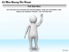 Business Management Strategy 3d Waving His Hand Adaptable Concepts