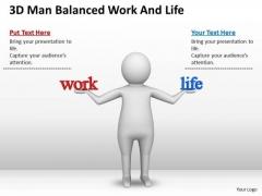 Business Men 3d Man Balanced Work And Life PowerPoint Slides