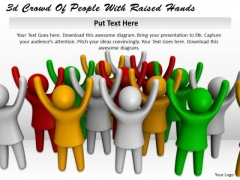 Business Model Strategy 3d Crowd Of People With Raised Hands Concept