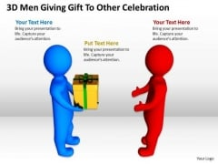 Business Network Diagram Examples 3d Men Giving Gift To Other Celebration PowerPoint Slides