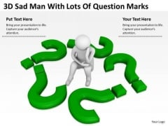 Business People Clip Art 3d Sad Man With Lots Of Question Marks PowerPoint Slides