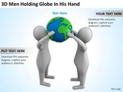 Business People Clipart 3d Men Holding Globe His Hand PowerPoint Templates