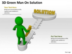 Business People Images 3d Green Man On Solution PowerPoint Slides