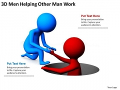 Business People Images 3d Man Helping Other Work PowerPoint Templates