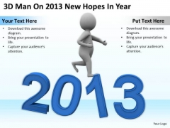 Business People Images On 2013 New Hopes Year PowerPoint Templates Ppt Backgrounds For Slides