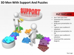Business People Pictures 3d Men With Support And Puzzles PowerPoint Templates