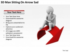 Business People Pictures Man Sitting On Arrow Sad PowerPoint Templates Ppt Backgrounds For Slides