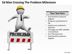 Business People Pictures The Problem Milestone PowerPoint Templates Ppt Backgrounds For Slides