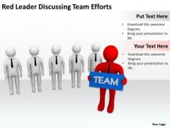 Business People Red Leader Discussing Team Efforts PowerPoint Slides