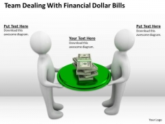 Business People Team Dealing With Financial Dollar Bills PowerPoint Slides