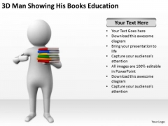 Business People Walking 3d Man Showing His Books Education PowerPoint Slides