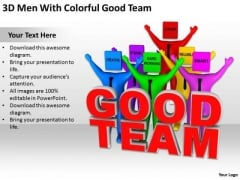 Business Persons 3d Men With Colorful Good Team PowerPoint Templates Ppt Backgrounds For Slides