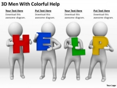 Business Persons 3d Men With Colorful Help PowerPoint Slides