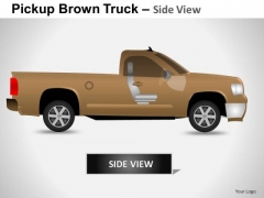 Business Pickup Brown Truck Side View PowerPoint Slides And Ppt Diagram Templates