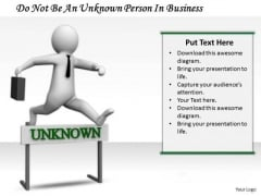 Business Plan And Strategy Do Not Be Unknown Person Adaptable Concepts