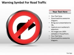 Business PowerPoint Template Warning Symbol For Road Traffic Ppt Templates
