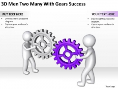 Business Process Flow 3d Men Two Many With Gears Success PowerPoint Templates