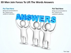 Business Process Flow Diagram 3d Men Join Forces To Lift The Words Answers PowerPoint Slides