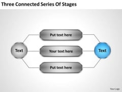 Business Process Flow Diagrams Three Connected Series Of Stages Ppt PowerPoint Slides