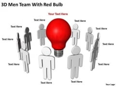 Business Processes 3d Men Team With Red Bulb PowerPoint Slides