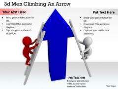 Business Strategy 3d Men Climbing An Arrow Concept Statement