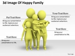 Business Strategy And Policy 3d Image Of Happy Family Concept