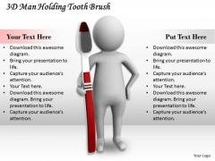 Business Strategy Concepts 3d Man Holding Tooth Brush