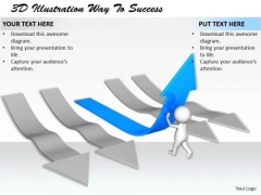 Business Strategy Consultants 3d Illustration Way To Success Concepts
