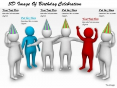 Business Strategy Consultants 3d Image Of Birthday Celebration Concepts