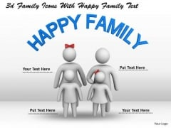 Business Strategy Consulting 3d Family Icons With Happy Text Concept