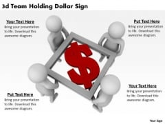 Business Strategy Innovation 3d Team Holding Dollar Sign Adaptable Concepts