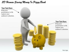 Business Strategy Planning 3d Human Saving Money Piggy Bank Concepts
